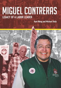 Picture of Miguel Contreras: Legacy of a Labor Leader