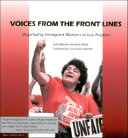 Picture of Voices from the Front Lines: Organizing Immigrant Workers in Los Angeles