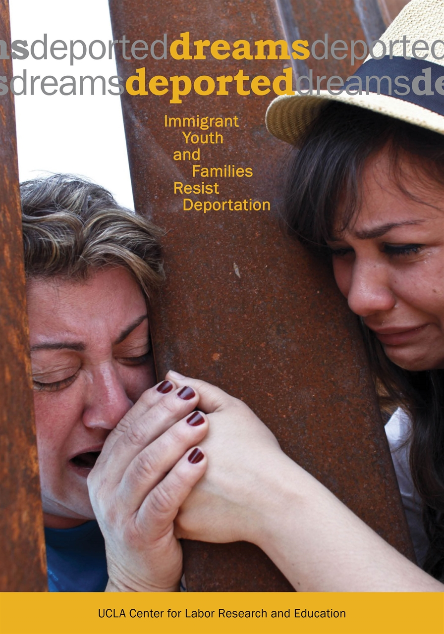 Picture of Dreams Deported: Immigrant Youth and Families Resist Deportation